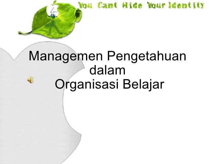 Managemen Pengetahuan dalam Organisasi BelajarPLUS