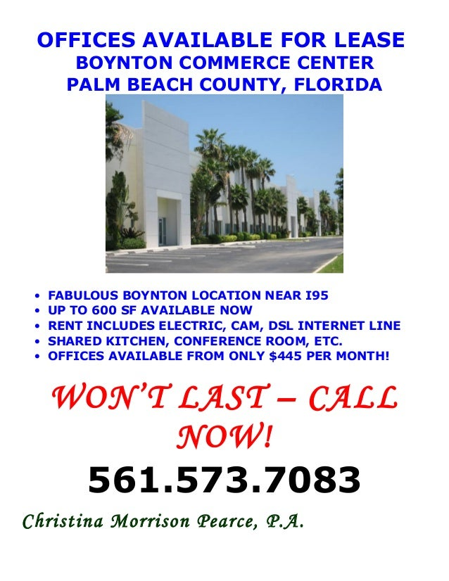 OFFICES AVAILABLE FOR LEASE BOYNTON COMMERCE CENTER PALM BEACH COUNTY, FLORIDA • FABULOUS BOYNTON LOCATION NEAR I95 • UP T...