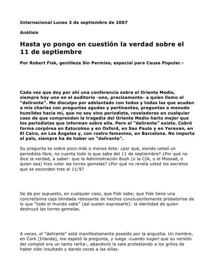 Internacional Lunes 3 de septiembre de 2007  Análisis  Hasta yo pongo en cuestión la verdad sobre el 11 de septiembre Por ...
