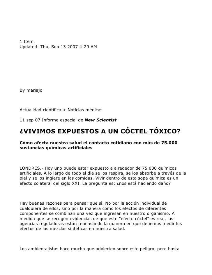 1 Item Updated: Thu, Sep 13 2007 4:29 AM     By mariajo    Actualidad científica > Noticias médicas  11 sep 07 Informe esp...