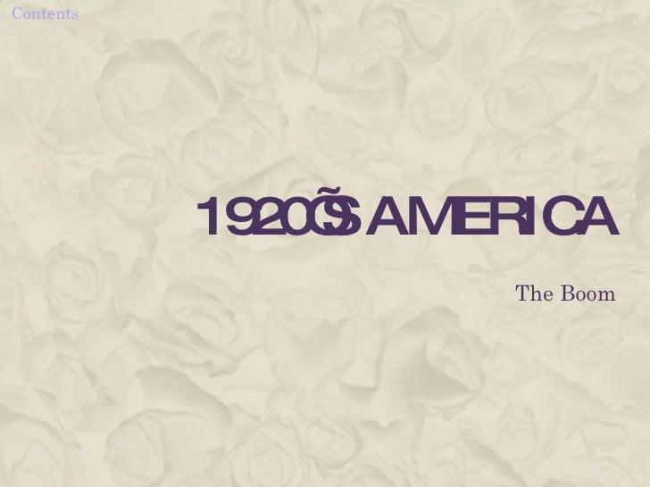 1920'S AMERICA The Boom
