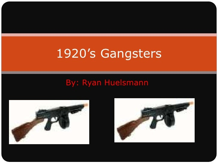 1920'S Gangsters