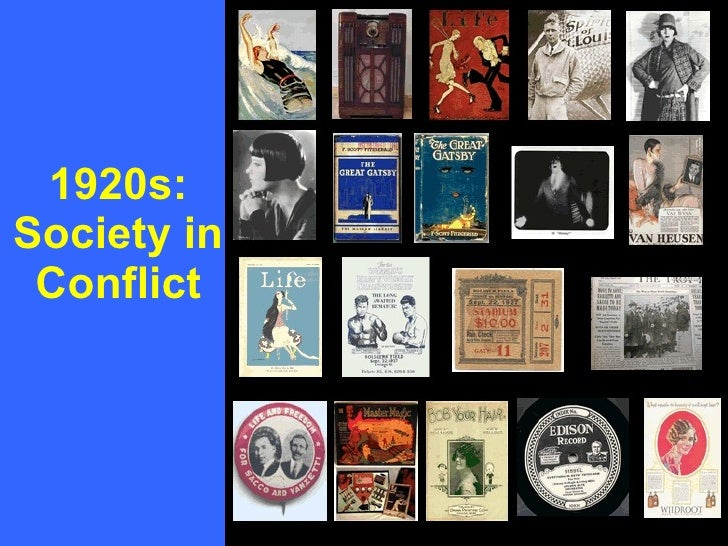 1920s: Society in Conflict