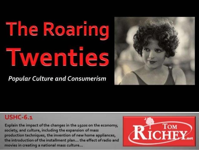 The Roaring Twenties:  Pop Culture and Consumerism