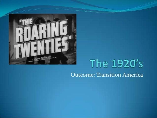 Outcome: Transition America