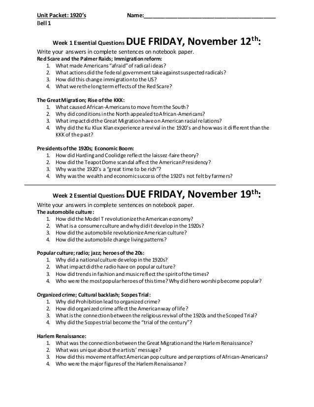 Unit Packet: 1920's Name:___________________________________________ Bell 1 Week 1 Essential Questions DUE FRIDAY, Novembe...