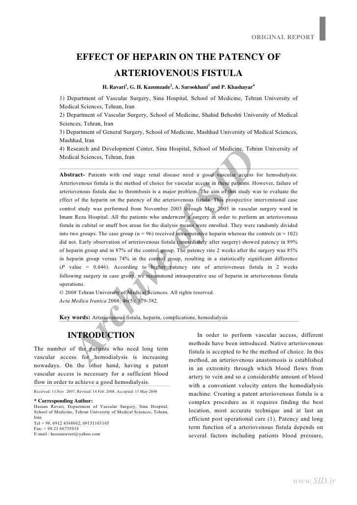 ORIGINAL REPORT                          EFFECT OF HEPARIN ON THE PATENCY OF                                             A...