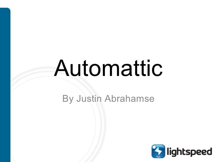 Automattic By Justin Abrahamse