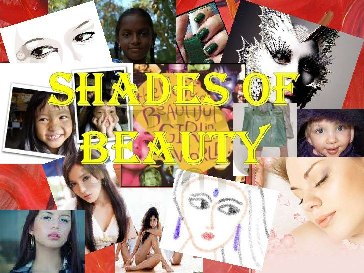 Shades of beauty<br />