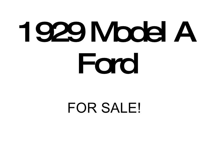 1929 Model A Ford FOR SALE!
