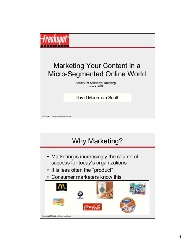 Marketing Your Content in a       Micro-Segmented Online World                                        Society for Scholarl...