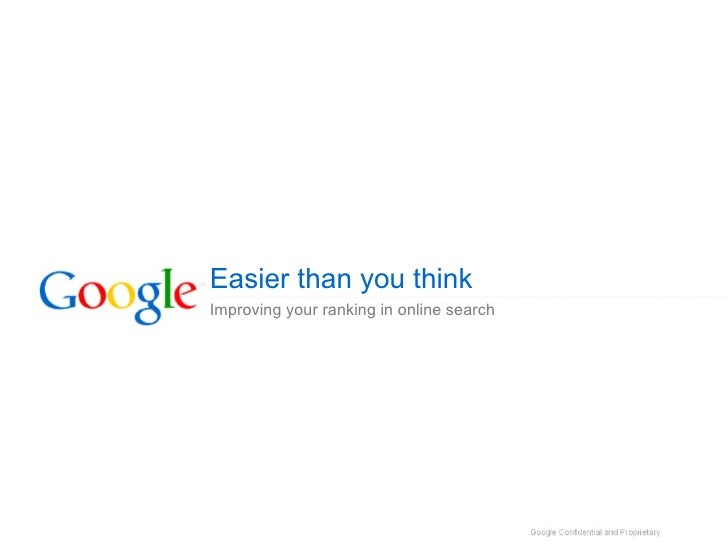 Easier than you think Improving your ranking in online search