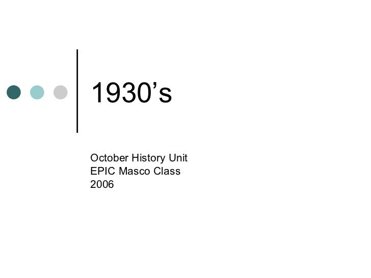 1930's October History Unit EPIC Masco Class 2006