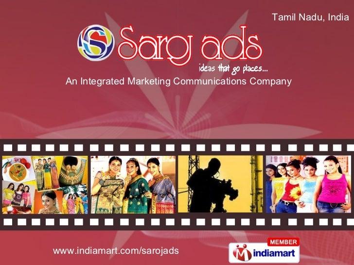 An Integrated Marketing Communications Company Tamil Nadu, India