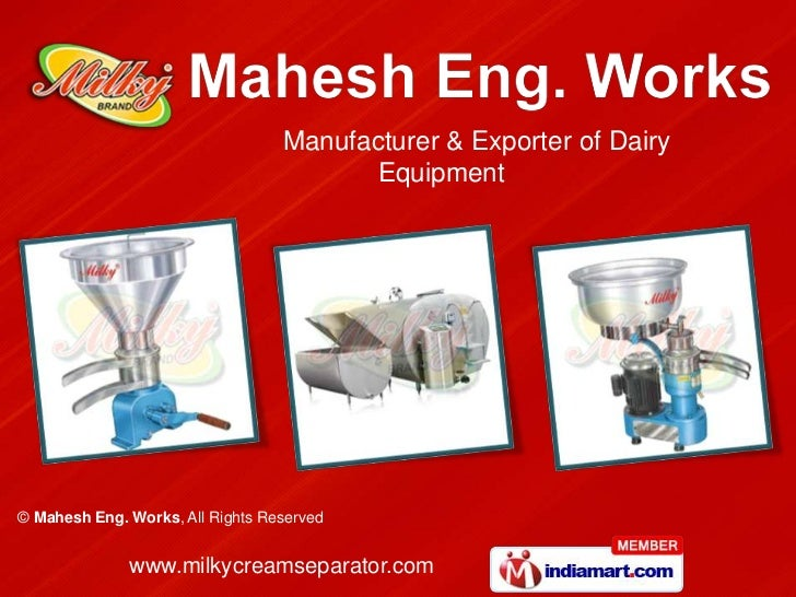 Manufacturer & Exporter of Dairy                                        Equipment© Mahesh Eng. Works, All Rights Reserved ...