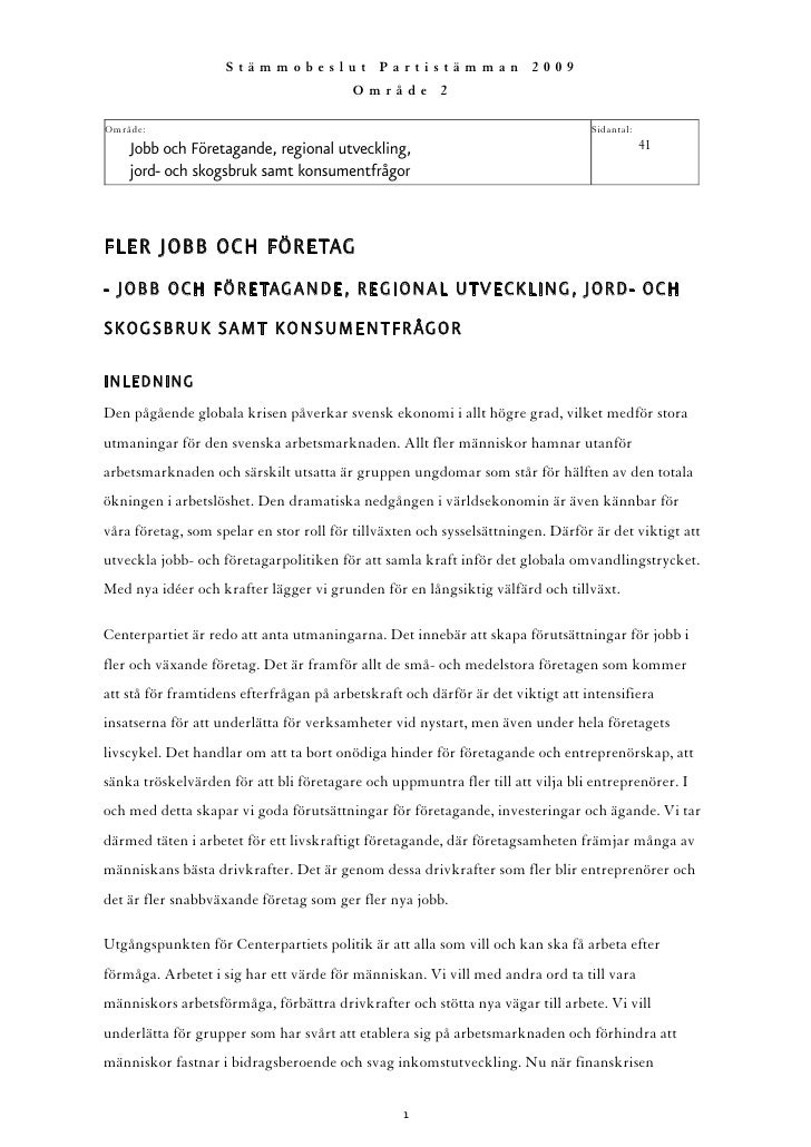 Stämmobeslut Partistämman 2009                                          Område 2  Område:                                 ...