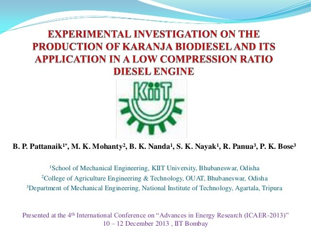 B. P. Pattanaik1*, M. K. Mohanty2, B. K. Nanda1, S. K. Nayak1, R. Panua3, P. K. Bose3 1School  of Mechanical Engineering, ...