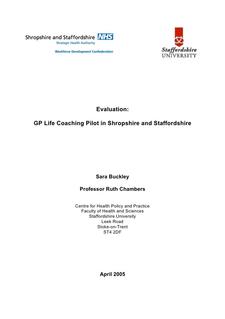 Evaluation:  GP Life Coaching Pilot in Shropshire and Staffordshire                             Sara Buckley              ...