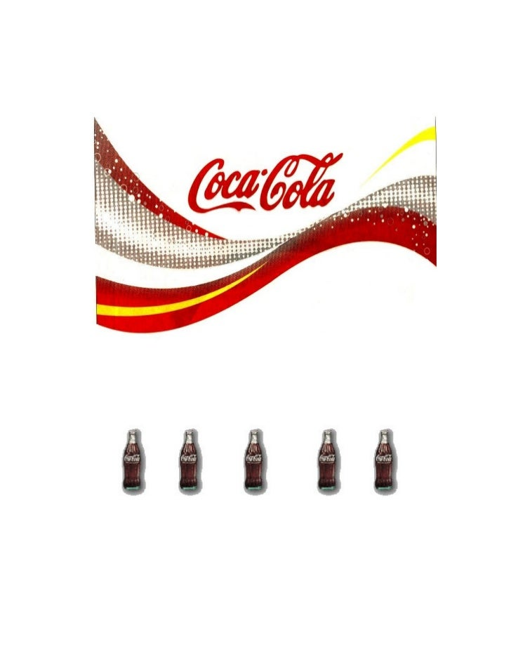 -2-     Management       On    Coca ColaThe Partial Requirement for   The Fulfillment of the       MBA Degree