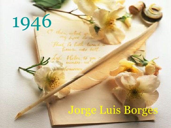 1946 Jorge Luis Borges