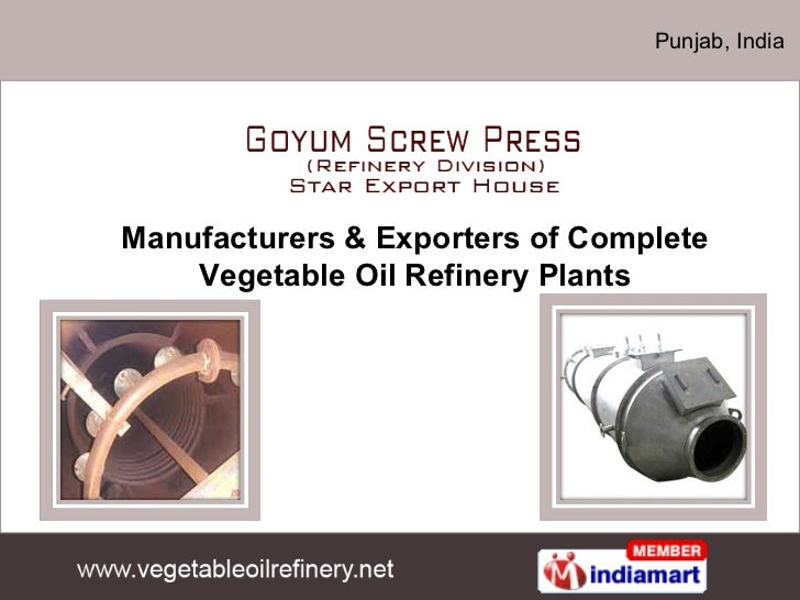 Punjab, India Manufacturers & Exporters of Complete Vegetable Oil Refinery Plants
