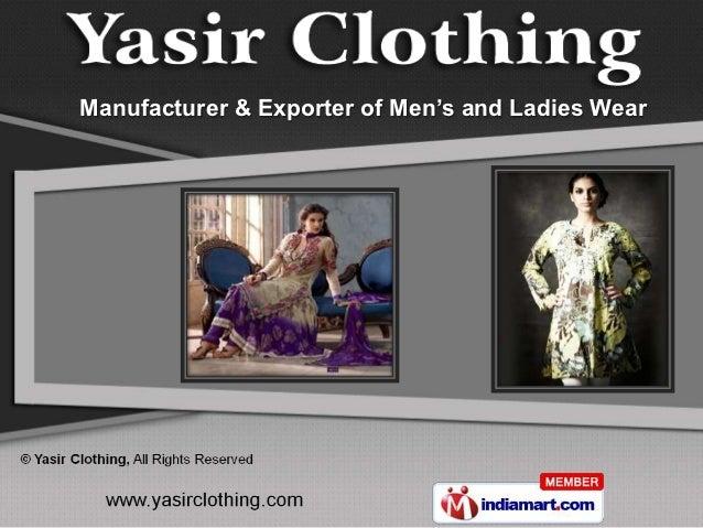 Manufacturer & Exporter of Men's and Ladies Wear