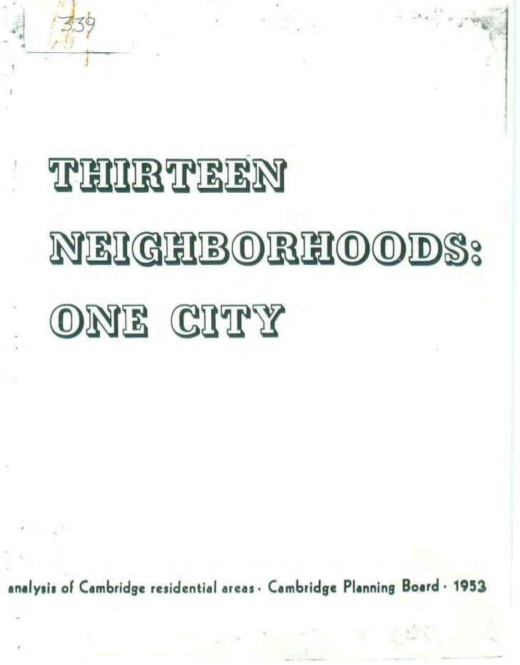 1953 Report on Cambridge, Massachusetts Thirteen (13) City Neighborhoods