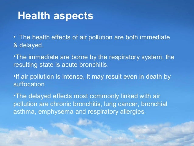 Managing Air Quality - Human Health, Environmental and Economic Assessments