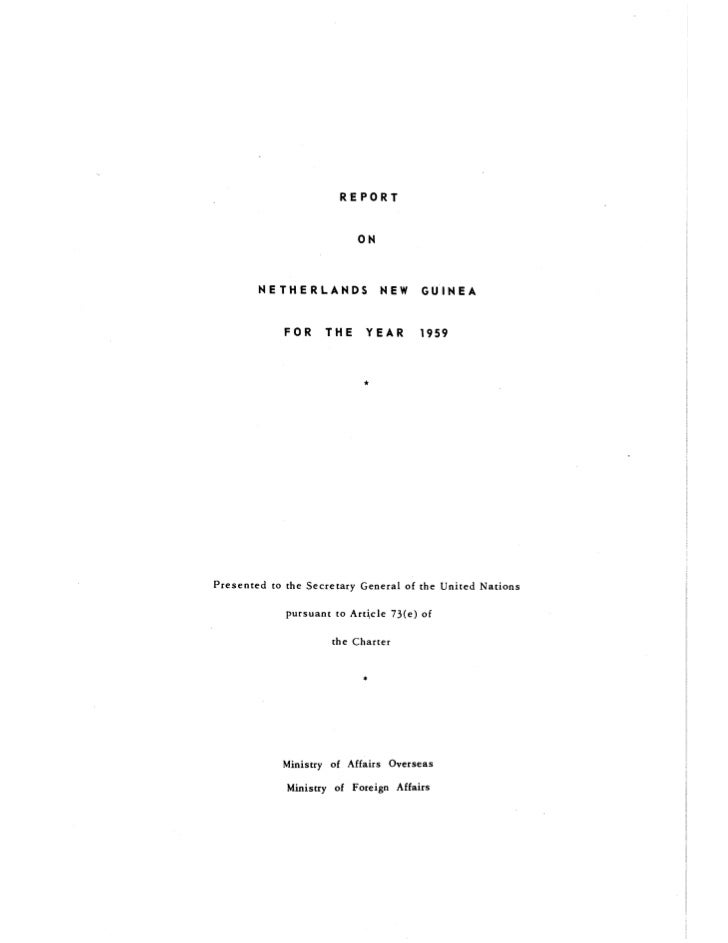 REPORT ON NETHERLANDS NEW GUINEA 1959
