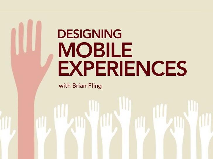 Designing Mobile Experiences