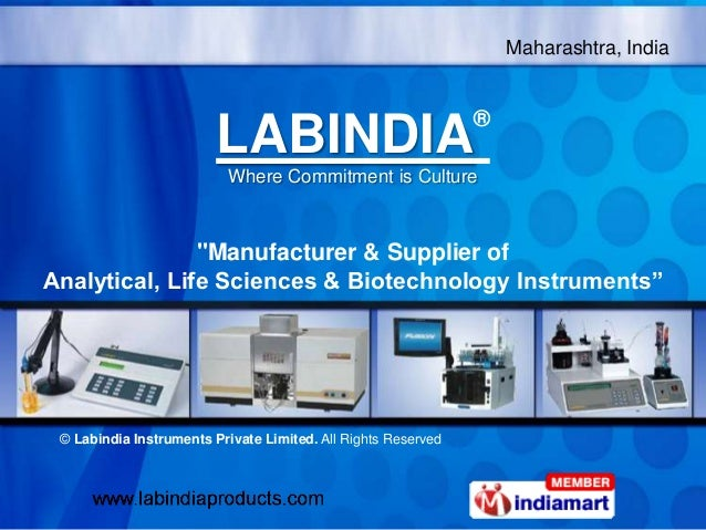 """Maharashtra, India LABINDIA® Where Commitment is Culture """"Manufacturer & Supplier of Analytical, Life Sciences & Biotechno..."""