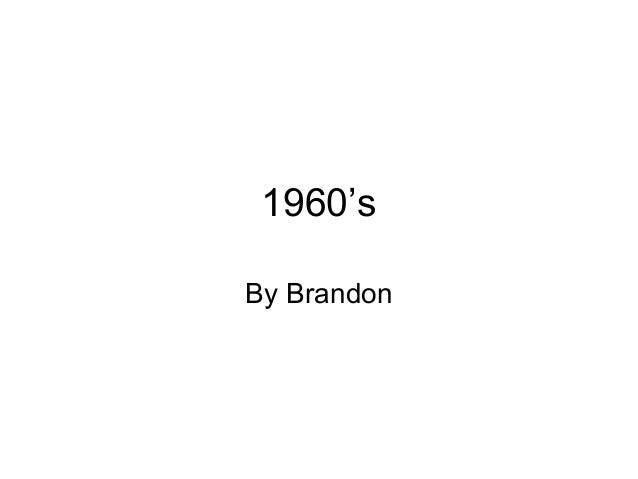 1960's By Brandon