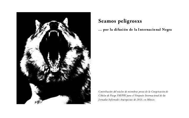 196627551 seamos-peligrosxs-nuevo-panfleto-anarquista