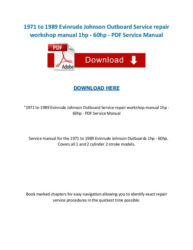 """1971 to 1989 Evinrude Johnson Outboard Service repair workshop manual 1hp - 60hp - PDF Service Manual  DOWNLOAD HERE  """"197..."""