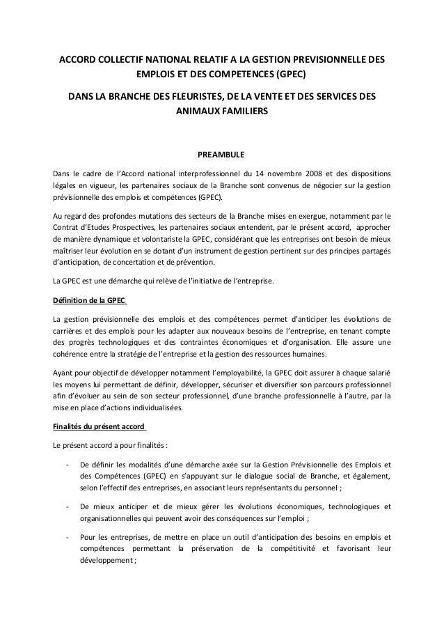 ACCORD COLLECTIF NATIONAL RELATIF A LA GESTION PREVISIONNELLE DES EMPLOIS ET DES COMPETENCES (GPEC) DANS LA BRANCHE DES FL...