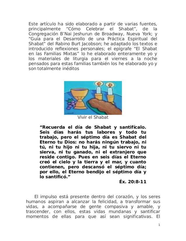 """Este artículo ha sido elaborado a partir de varias fuentes, principalmente """"Cómo Celebrar el Shabat"""", de la Congregación B..."""