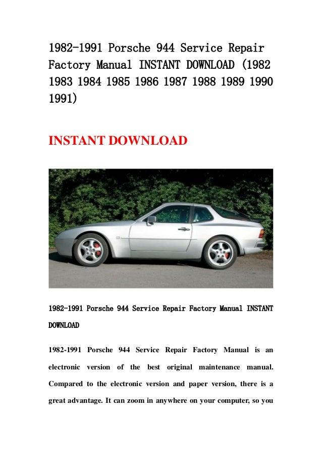 1982 1991 porsche 944 service repair factory manual. Black Bedroom Furniture Sets. Home Design Ideas