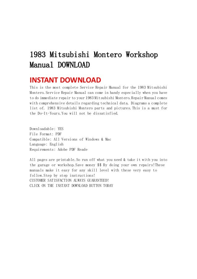 1983 Mitsubishi Montero WorkshopManual DOWNLOADINSTANT DOWNLOAD This is the most complete Service Repair Manual for th...