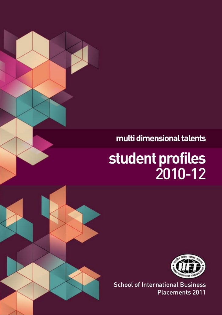 multi dimensional talentsstudent profiles       2010-12School of International Business                Placements 2011