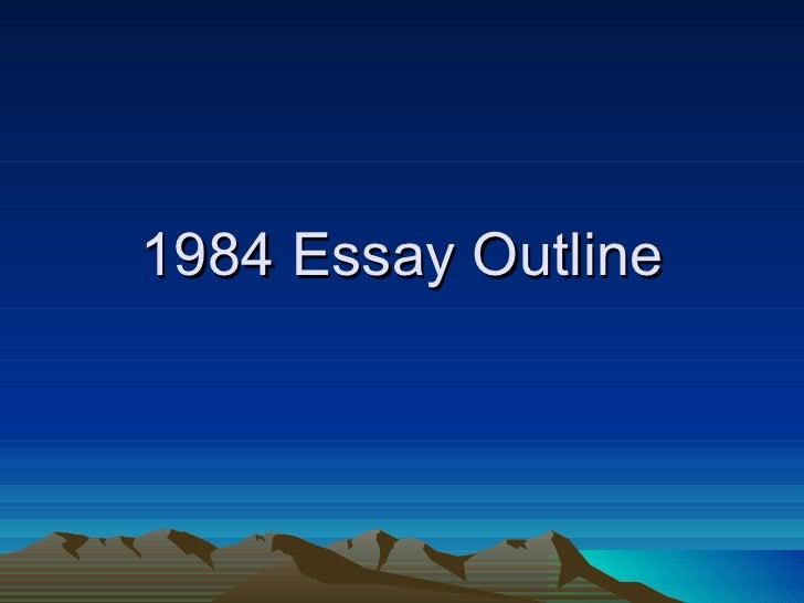 1984 Essay Outline