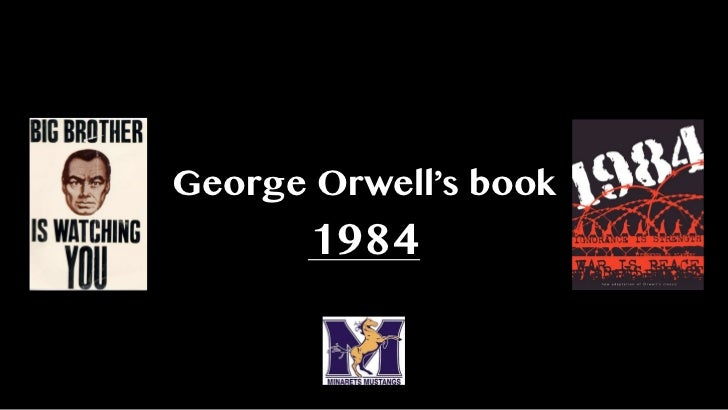 George Orwell's book       1984