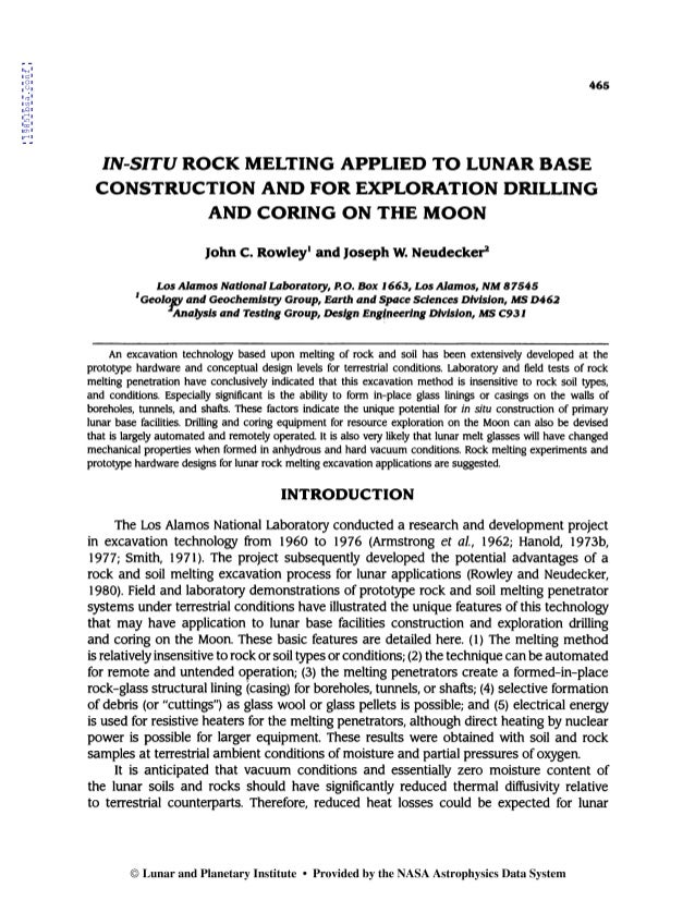 In-Situ Rock Melting Applied to Lunar Base Construction and For Exploration Drilling and Coring on the Moon