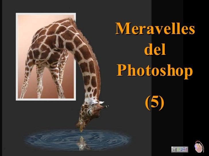 Meravelles del Photoshop (5)