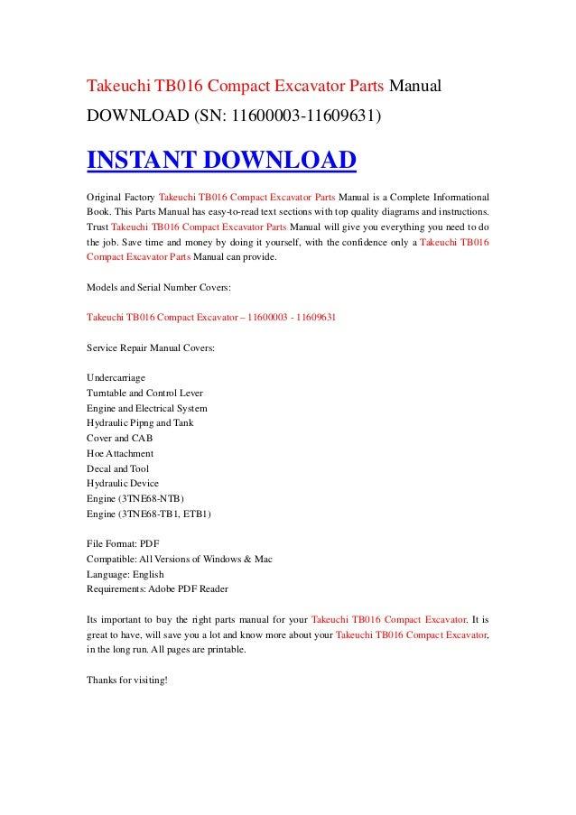 takeuchi tb016 compact excavator parts manual download sn. Black Bedroom Furniture Sets. Home Design Ideas