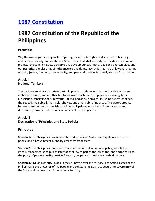 1987 Constitution 1987 Constitution of the Republic of the Philippines Preamble We, the sovereign Filipino people, implori...