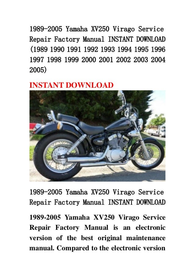 1989 2005 yamaha xv250 virago service repair factory. Black Bedroom Furniture Sets. Home Design Ideas