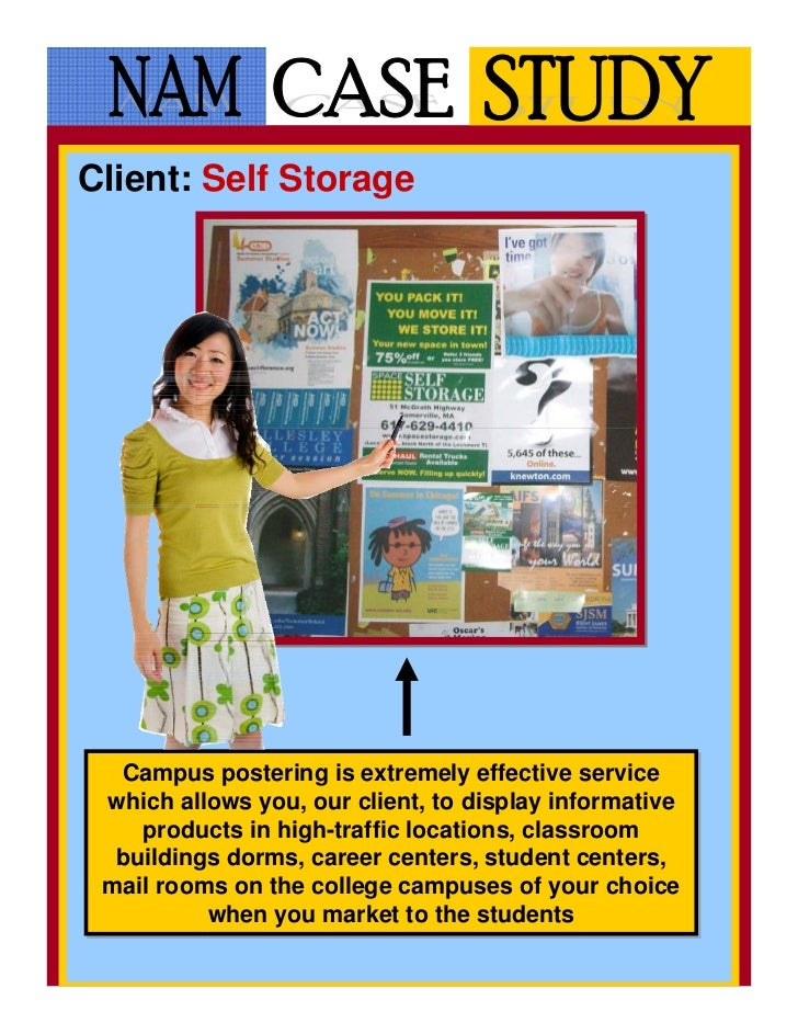 Client: Self Storage  Campus postering is extremely effective service   Campus postering is extremely effective service wh...