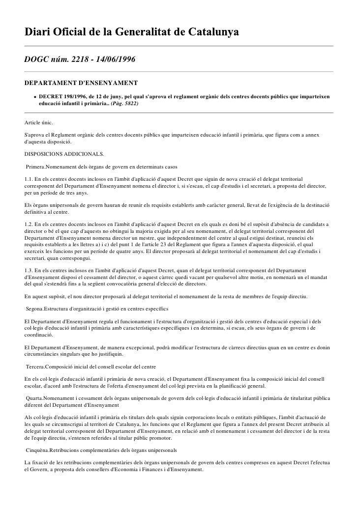 DOGC núm. 2218 - 14/06/1996  DEPARTAMENT D'ENSENYAMENT       DECRET 198/1996, de 12 de juny, pel qual s'aprova el reglamen...