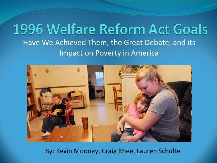 1996 Welfare Reform Act Goals