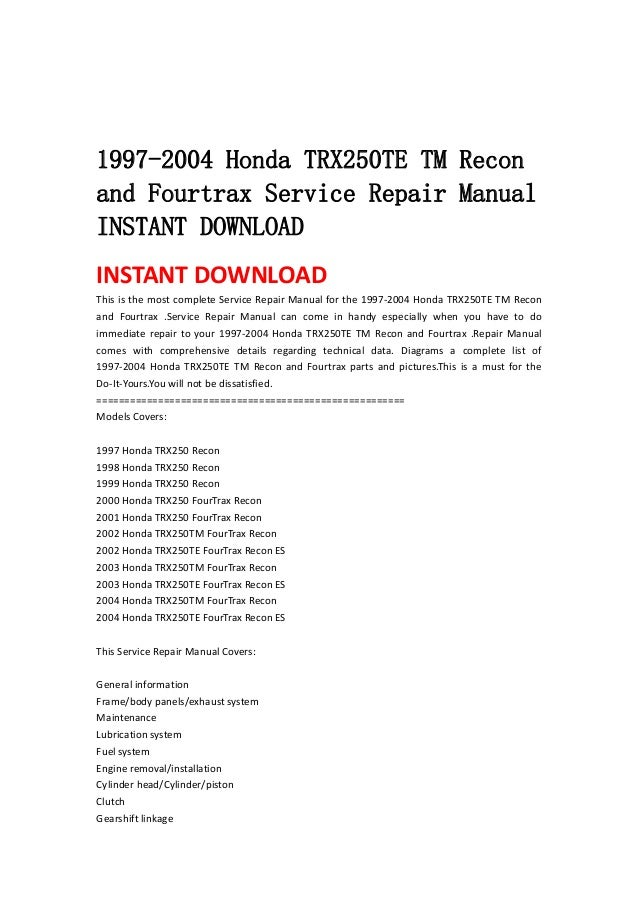 1997 2004 honda trx250 te tm recon and fourtrax service repair manual 2004 Honda Recon 250 Parts 2004 honda recon repair manual
